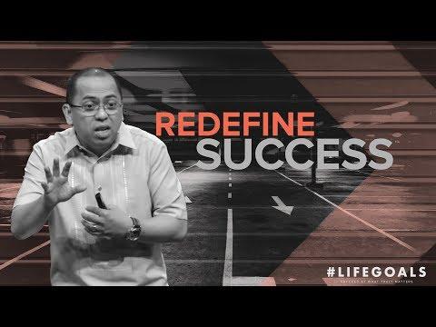 #Lifegoals - Redefine Success - Bong Saquing