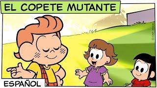 El Copete Mutante  MГіnica y sus Amigos