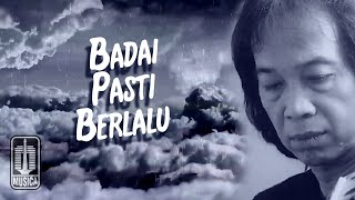 Chrisye - Badai Pasti Berlalu (Official Lyric Video)