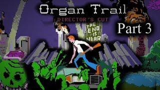 Organ Trail: Director