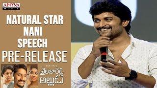 Natural Star Nani Speech @ Shailaja Reddy Alludu Pre-Release Event || Naga Chaitanya, Anu Emmanuel