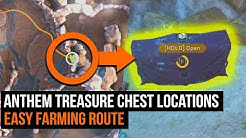 Anthem Treasure Chest Locations - Easy Farming Guide