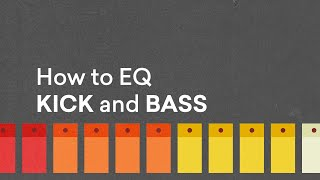 How to EQ Kick and Bass for Better Low End | LANDR Mix Tips