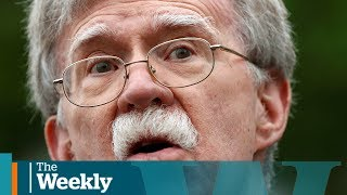 Trump's War Whisperer John Bolton  The Weekly With Wendy Mesley
