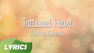 Ariana Grande - Tattoed Heart