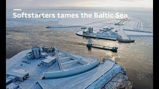 Video: ABB Softstarters tames the Baltic Sea