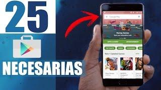 TOP 25 Mejores Aplicaciones Android  2017 NECESARIAS Gratis