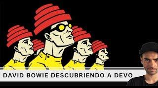 Cuando David Bowie descubrió a DEVO