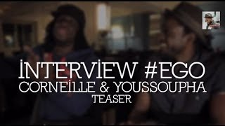 Corneille ft. Youssoupha - Ego [Teaser]