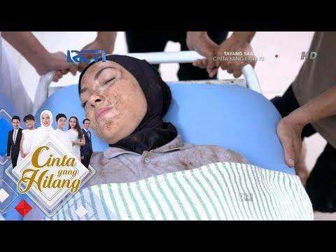 CINTA YANG HILANG - Akhirnya Mira Ditemukan Selamat [25 Juni 2018]