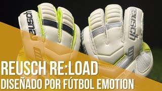 Review Reusch Re:Load Prime // Diseñados por Fútbol Emotion