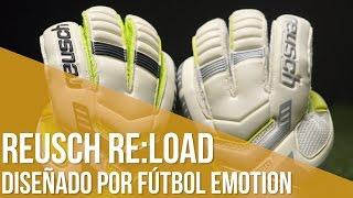 Review Reusch Re:Load Prime // Diseñados por Fútbol Emotion