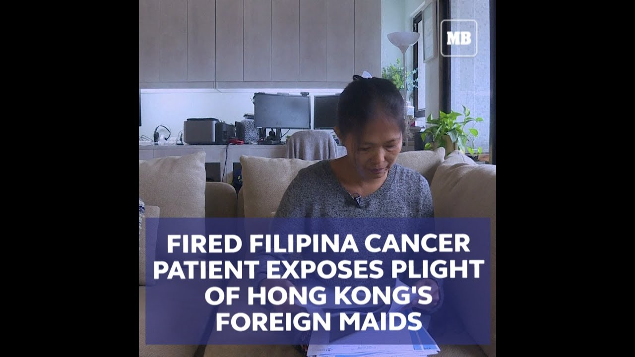 Fired Filipina cancer patient exposes plight of Hong Kong's foreign maids