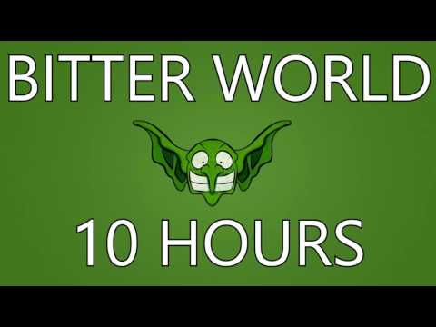 Goblins from Mars - Bitter World (ft. Bombermenslug) 【10 HOURS】
