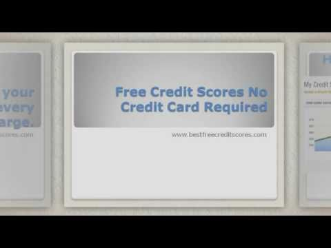 Free Credit Scores No Credit Card Required