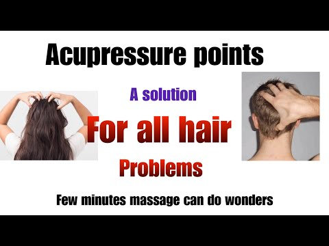 Acupressure points massage for all hair problems, amazing benefits with pressure points massage