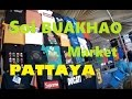 Buakhao market Pattaya and how and where to take the baht bus to Jomtien