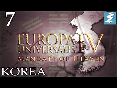 KOREANS WARZ OF TUMERIC [7] - Korea - Mandate of Heaven EU4 Paradox