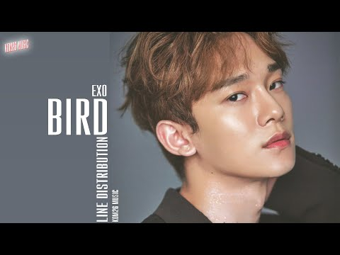 EXO (엑소) ~ Bird ~ Line Distribution