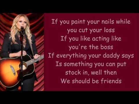 Miranda Lambert ~ We Should Be Friends (Lyrics)