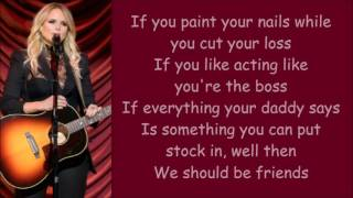 Miranda Lambert ~ We Should Be Friends (Lyrics)