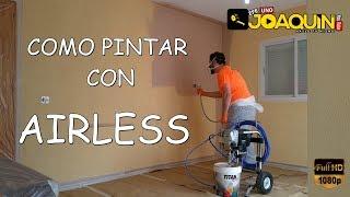 COMO PINTAR INTERIORES CON AIRLESS PASO A PASO (techos,esquinas y paredes)