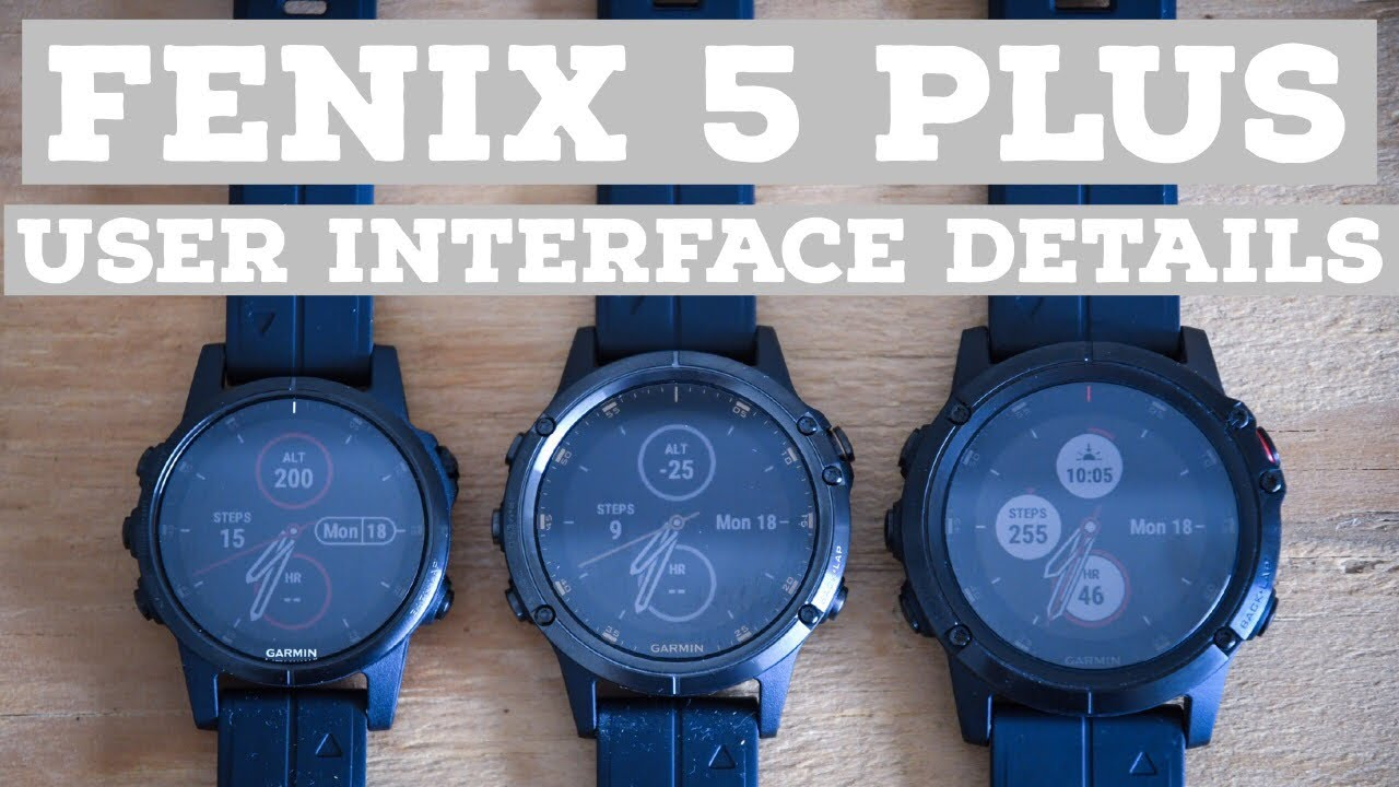Garmin Fenix 5 Plus UI Detailed Walk-through