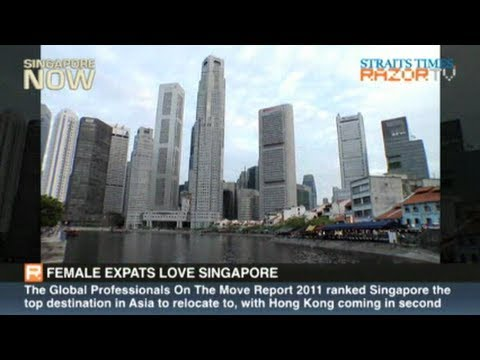 Female expats love Singapore (S'pore a top destination Pt 1)