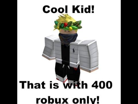 How To Look Cool With Under 400 Robux Youtube