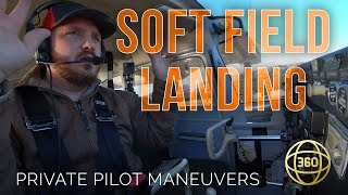 How to fly in 360 & VR: Soft Field Landing