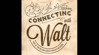 The Search Ends and the Mystery Unfolds | Connecting with Walt | 10/16/15