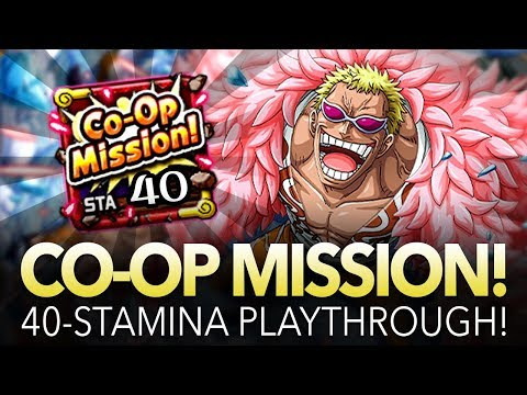 CO-OP MISSION! 40-STAMINA PLAYTHROUGH! (ONE PIECE Treasure Cruise)