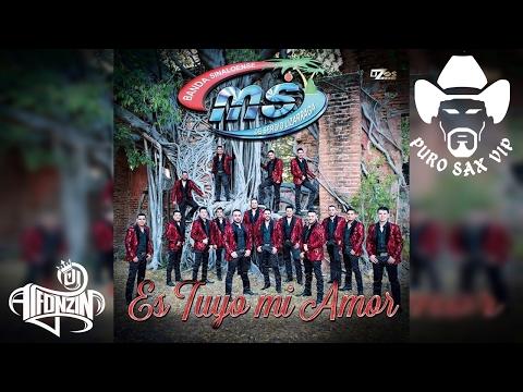 Banda MS - Es Tuyo Mi Amor ♪ 2017