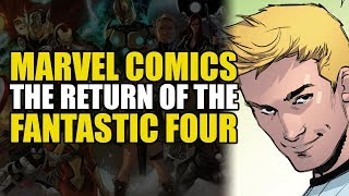The Return Of The Fantastic Four!!