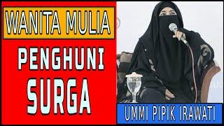 Download Mp3 Wanita Mulia Penghuni Surga : Ummi Pipik Di Masjid Istiqomah Balikpapan 11/01/20