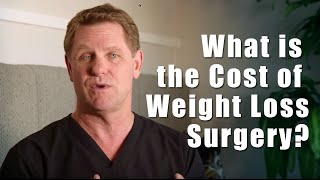 How Much Does Weight Loss Surgery Cost?