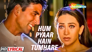 Download Hum Yaar Hain Tumhare (Female) | Haan Maine Bhi Pyaar Kiya | Abhishek Bachchan | Karishma Kapoor MP3 song and Music Video