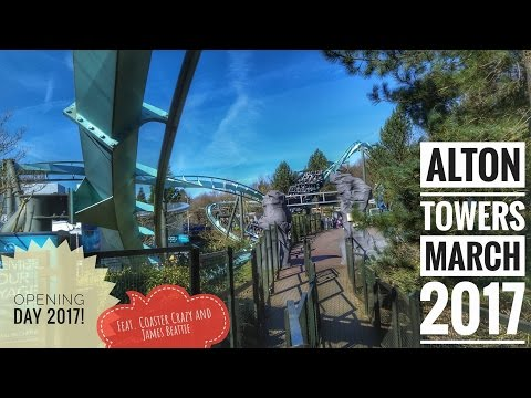 Alton Towers (Vlog Opening Day March 2017 feat. Coaster Crazy and James Beattie)