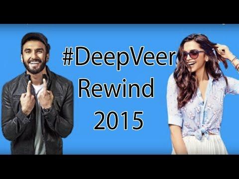 TOP 10 DeepVeer Moments 2015   Deepika Padukone & Ranveer Singh