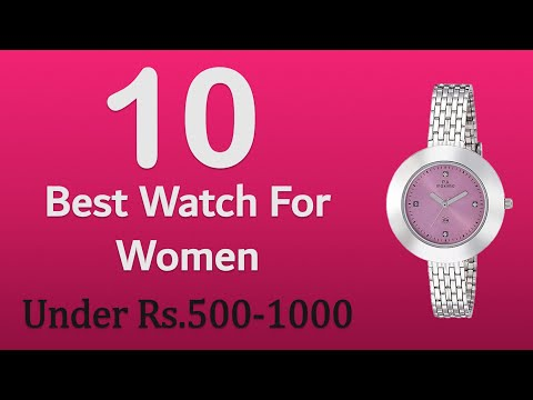 10 Best Wrist Watch Under Rs.500 To Rs.1000 For Womens | Top 10 Wrist Watch