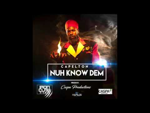 CAPLETON - NUH KNOW DEM (Official Audio) | Prod. CASPA PRODUCTIONS | 21st Hapilos (2017)