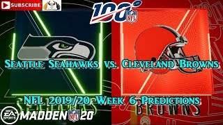 Seattle Seahawks vs. Cleveland Browns | NFL 2019-20 Week 6 | Predictions Madden NFL 20