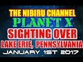 PLANET X SIGHTING OVER LAKE ERIE PENNSYLVANIA JAN. 1st 2017