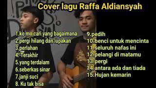 Download lagu Cover lagu Raffa Aldiansyah populer 2020