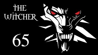The Witcher (Ведьмак) - Везде шпионы [#65]