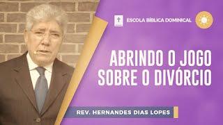 Abrindo o Jogo Sobre o Divórcio | EBD | IPP TV