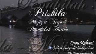 Download lagu Mujizat Terjadi  (Penuhilah Hatiku) - Priskila