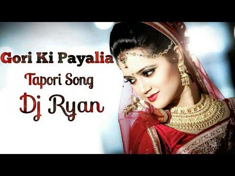 Gori Ki Payalia Remix Dj Ryan