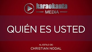 Karaokanta - Christian Nodal - Quién es usted