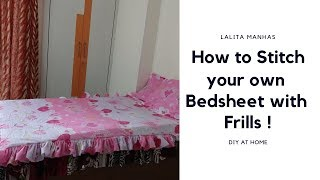 Bedsheet With Frills | Stitch At Home |  #diyhome #homedecor